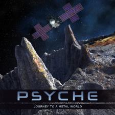 """Artist's rendition of the Psyche spacecraft over the Psyche asteroid, with the text """"PSYCHE: Journey to a Metal World""""."""